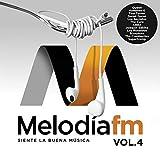 Melodía FM Vol.4 (Siente La Buena Música)