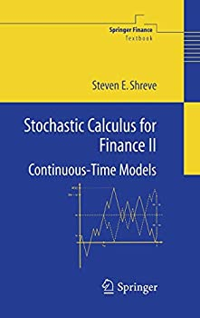 Stochastic Calculus for Finance II  Continuous-Time Models  Springer Finance