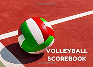 Volleyball Scorebook: Score Sheets for Record Match Statistics. Great Gift for Volleyball Coaches