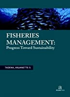 Fisheries Management: Progress toward Sustainability