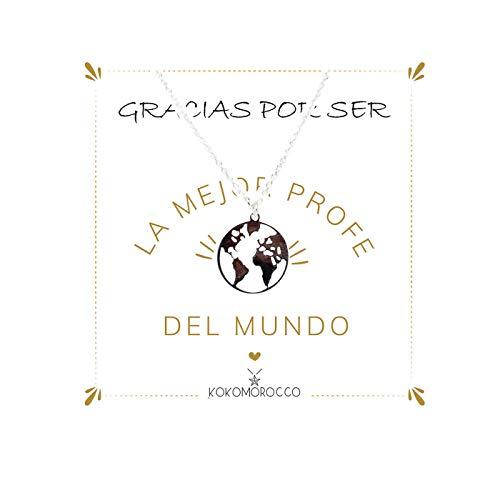 Kokomorocco Colgante Bola del Mundo de Plata 925, Regalo para Profesora, Tarjeta Gracias por ser la Mejor profe del Mundo Regalos Originales