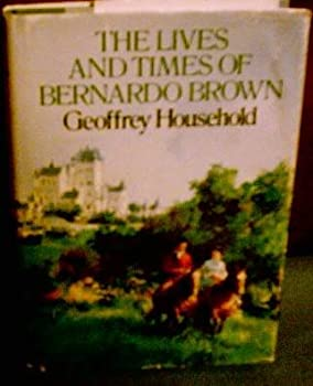 The lives and times of Bernardo Brown 0316374342 Book Cover