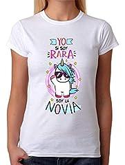 Camiseta para la Novia. Yo si Soy RARA, Soy la Novia
