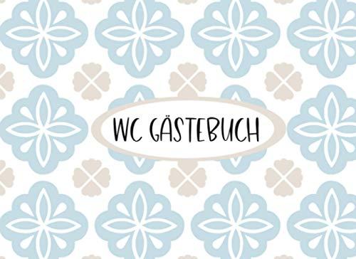 WC Gästebuch blaue Fliesen lustiges Geschenk zum Einzug für Paare für die erste gemeinsame Wohnung Buch: 120 Seiten mit Vorlagen zum ausfüllen | Querformat ca. 21 x 15cm