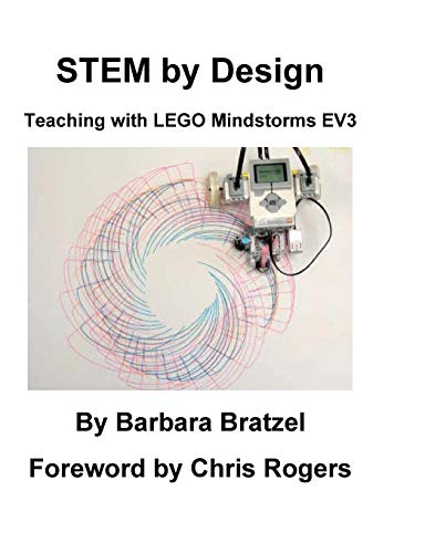 STEM by Design: Teaching with LEGO Mindstorms EV3