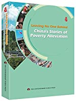 Leaving No One Behind: China's Stories of Poverty Alleviation