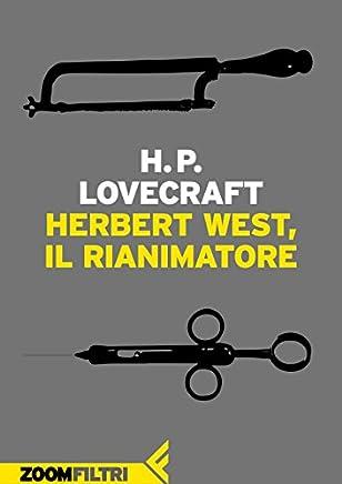 Herbert West, rianimatore