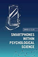 Smartphones within Psychological Science
