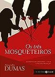 Os três mosqueteiros: edição bolso de luxo (Clássicos Zahar) (Portuguese Edition)