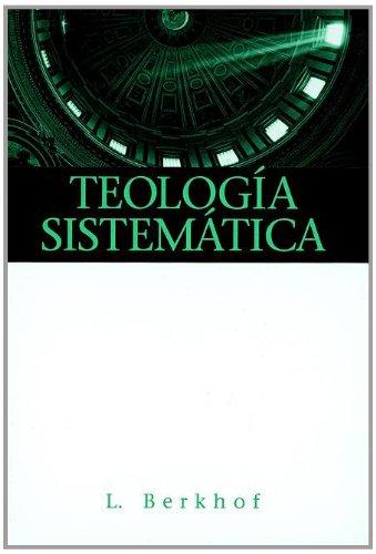 Teologia Sistematica (Spanish Edition)
