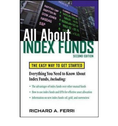 All About Index Funds: The Easy Way to Get Started (All about Index Funds: The Easy Way to Get Started) (Paperback) - Common