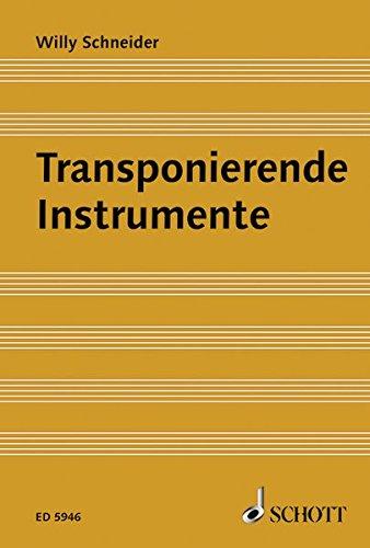 Transponierende Instrumente: Ein Lehrbuch