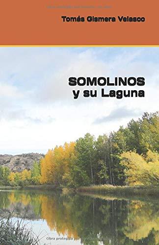 SOMOLINOS y su Laguna