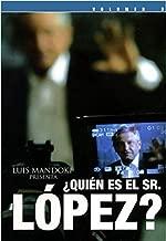 ¿Quien es el Señor López? Volumen 3