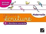 Les cahiers d'écriture - Maternelle MS, GS Éd. 2020 - Cahier n°3 - L'écriture courante