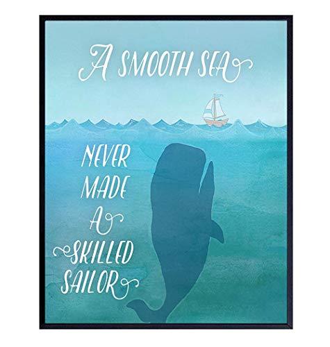 """A smooth sea never made a skilled sailor"" Print"
