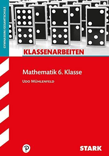 STARK Klassenarbeiten Gymnasium - Mathematik 6. Klasse