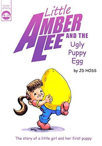 Little Amber Lee and the Ugly Puppy Egg