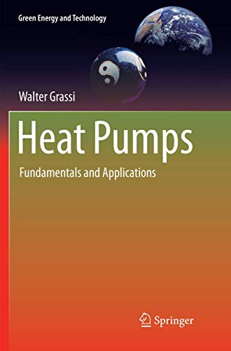 Heat Pumps: Fundamentals and Applications (Green Energy and Technology)