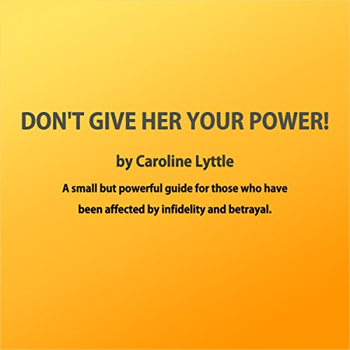 Don't Give Her Your Power! cover art