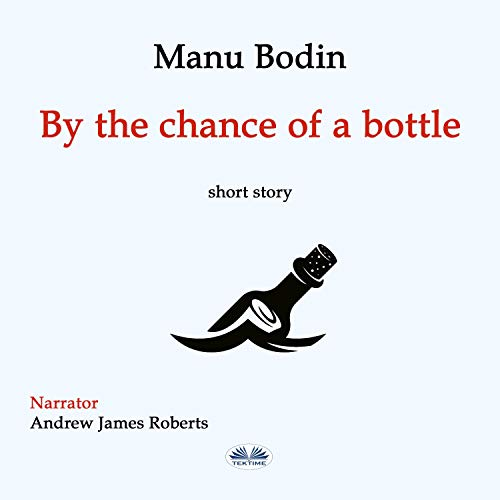 『By the Chance of a Bottle』のカバーアート
