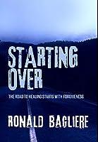 Starting Over: Premium Hardcover Edition