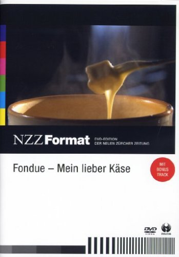 Fondue - Mein lieber Käse - NZZ Format