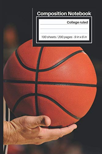 "College Ruled Composition Notebook: Basketball Referees Notebook with 100 sheets / 200 lined pages 6"" x 9"" 