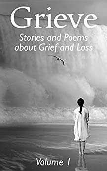 Grieve Volume 1 by [Hunter Writers Centre]