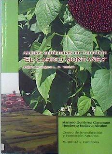 El Carico montañes. Alubias autoctonas en Cantabria.