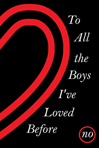 To All the Boys I've Loved Before: Notebook journal For Girls - Gift For Your friends - Gift For Christmas - Gift For Thanksgiving - Gift For Birthday - For Write your nots - 6x9 in 110 Lined Pages
