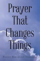 Prayer That Changes Things