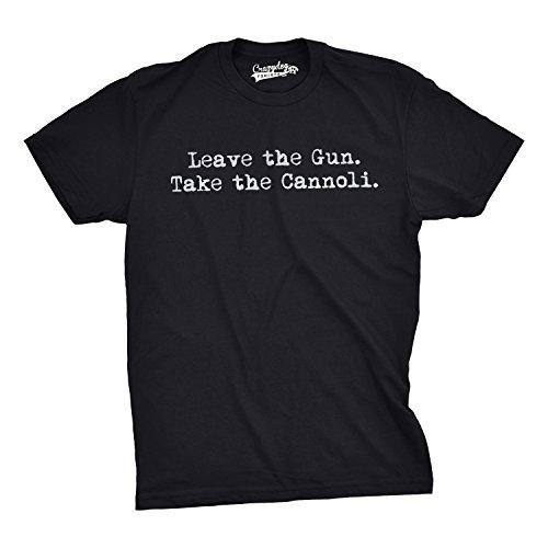 Leave The Gun Take The Cannoli T Shirt Funny Italian Sarcastic Adult Humor Dad (Black) - XL