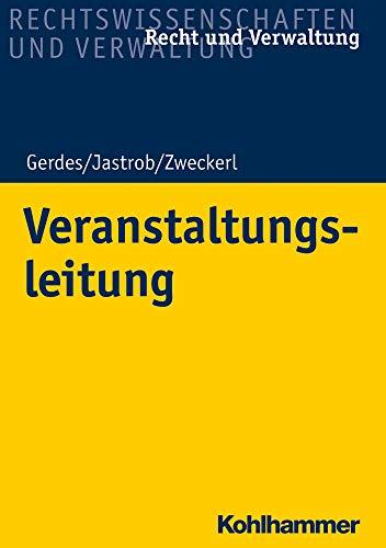 Veranstaltungsleitung (Recht Und Verwaltung) (German Edition)