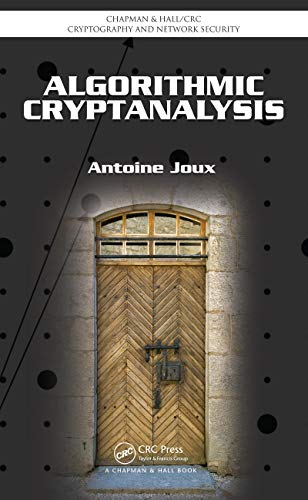 Algorithmic Cryptanalysis (Chapman & Hall/CRC Cryptography and Network Security Series) (English Edition)