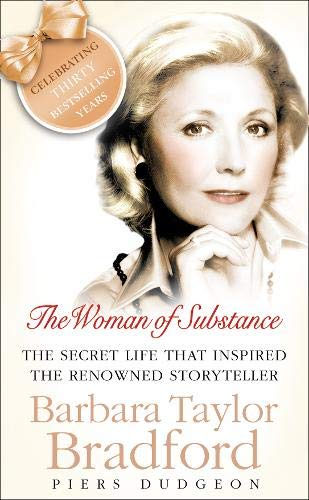 The Woman of Substance: The Life and Books of Barbara Taylor Bradford