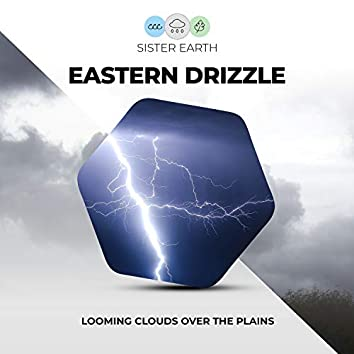Eastern Drizzle: Looming Clouds Over the Plains