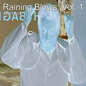 Raining Blows: Vol. 1
