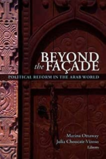 Beyond the Facade: Political Reform in the Arab World