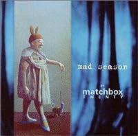 マッド・シーズン・バイ・マッチボックス・トゥエンティー by マッチボックス・トゥエンティ (2000-06-06)