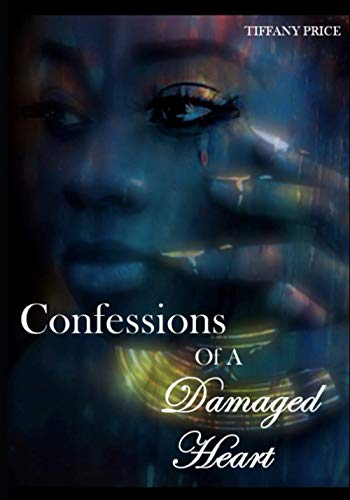 Confessions of a Damaged Heart