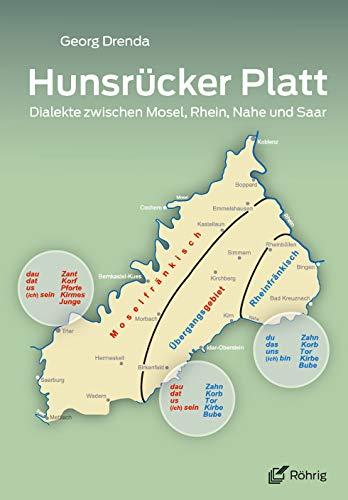 Hunsrücker Platt: Dialekte zwischen Mosel, Rhein, Nahe und Saar