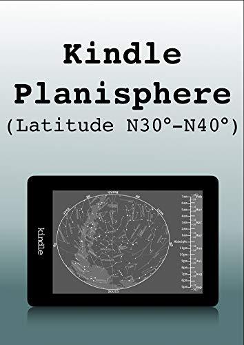 Kindle Planisphere (Latitude N30°-N40°) (English Edition)