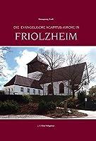 Die Evangelische Agapitus-Kirche in Friolzheim