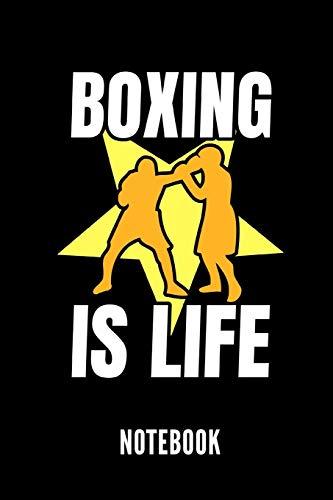 BOXING IS LIFE NOTEBOOK: Ein schönes Notizbuch mit 110 linierten Seiten für jemanden, der Boxen liebt - Ideal für Notizen zum Thema Kampfsport und Boxen