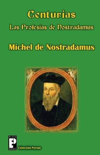 Centurias, las profesías de Nostradamus
