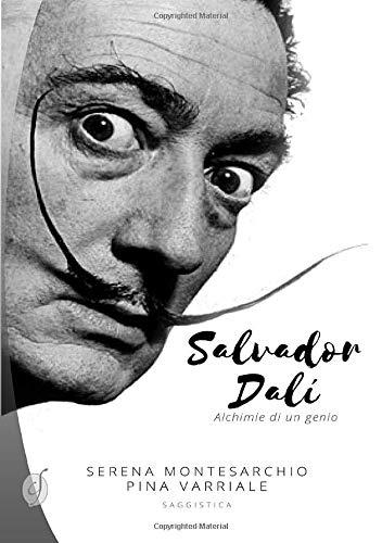 Salvador Dalí: Alchimie di un genio