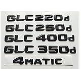 YYOMXXOM Matt Black 3D Letras emblemas emblemas Emblema para Mercedes Benz X253 C253 GLC20 0d GLC22 0d GLC25 0d GLC30 0d GLC32 0d 4MATIC CDI CGI (Style : GLC 220d)