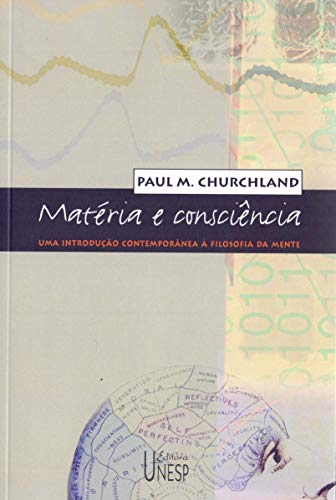 Matéria e consciência: Uma introdução contemporânea à filosofia da mente