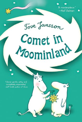 Comet in Moominland: Can Moomintroll save his beloved valley? (Moomins Book 2) (English Edition)